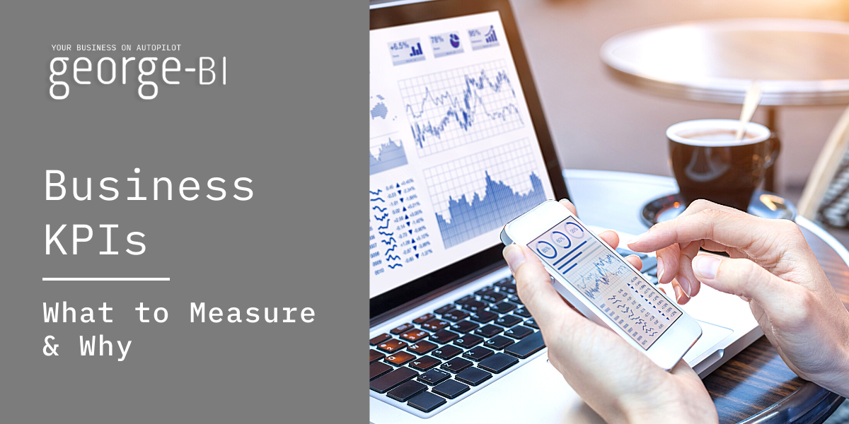 Business KPIs What to Measure & Why - georgeBI